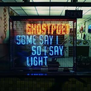 ghostpoet-some-say-i-say-light