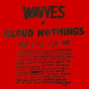 Wavves-Cloud-Nothing-No-Life-for-Me
