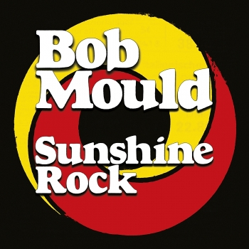 10_700_700_650_bobmould_sunshinerock_900