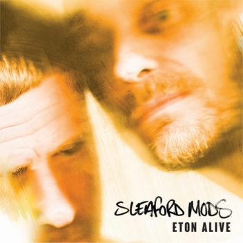 sleaford_mods_Eton_Alive_EE001_COVER_1024x1024-700x700